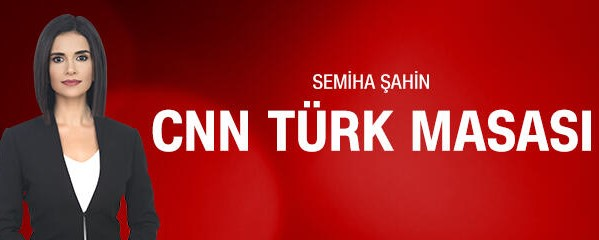 cnn türk cnn türk masası