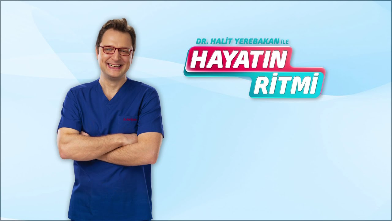 dr. yerebakan ile hayatın ritmi trt 1