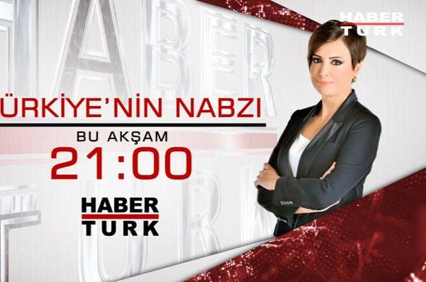 habertürk tv türkiye'nin nabzı