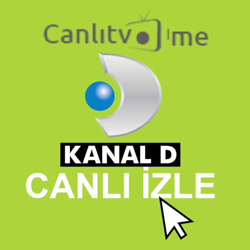 Kanal D Canlı İzle
