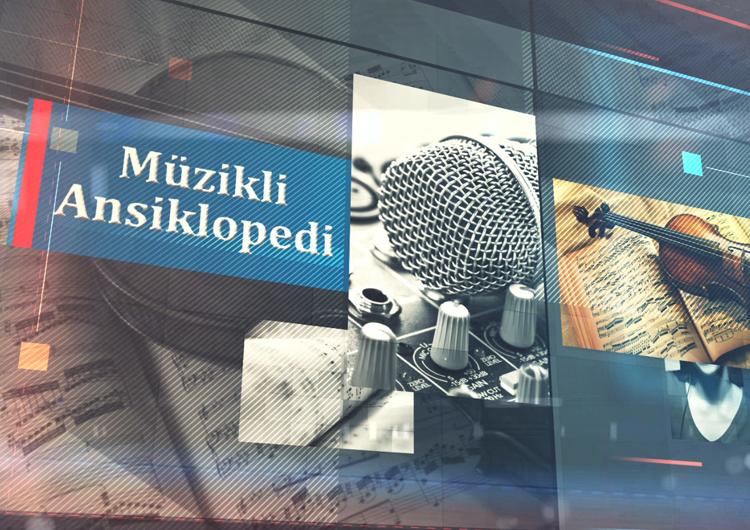 trt müzik müzikli ansiklopedi